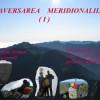 """Videoproiectie: """"TRAVERSAREA MERIDIONALILOR"""" – partea 1, joi 8.09, Bucuresti"""